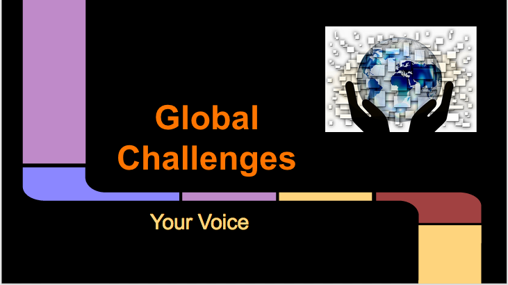 Global challenges: Your Voice